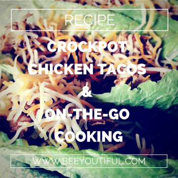 Crock Pot Chicken and on-the-go Cooking